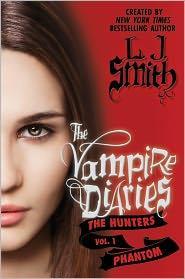 Vampire Diaries: The Hunters: Phantom