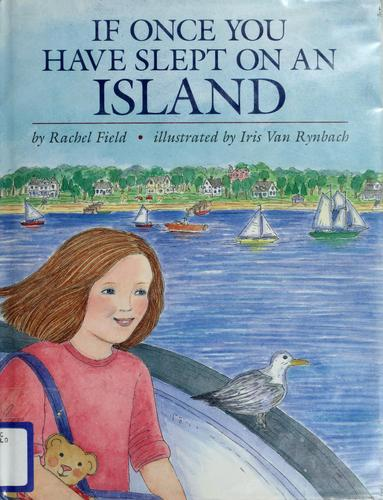 If once you have slept on an island by Rachel Field