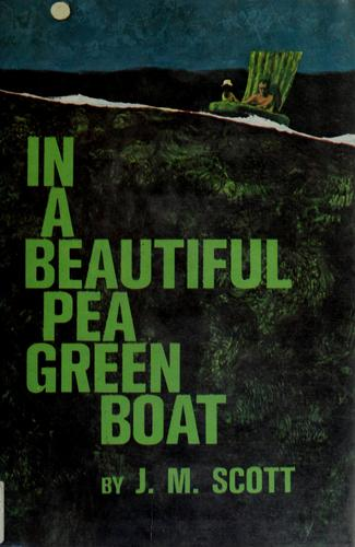 In a beautiful pea green boat