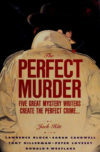 The Perfect murder by Jack Hitt, Lawrence Block