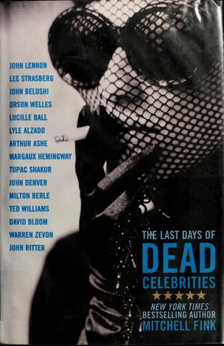 Download The last days of dead celebrities