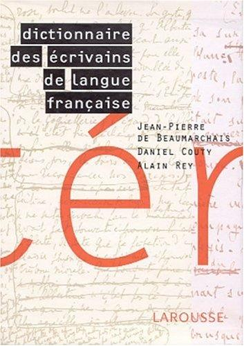 Dictionnaire Des Ecrivans de la Langue Francaise