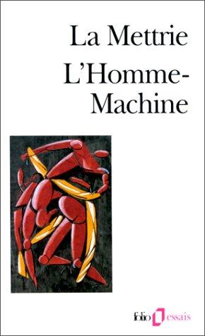 L'homme machine by Julien Offray de La Mettrie