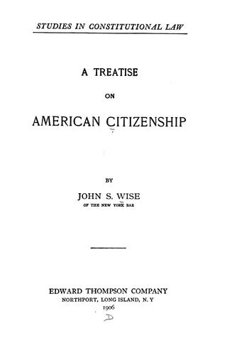 Download A treatise on American citizenship
