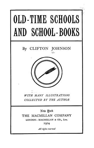 Old-time schools and school-books