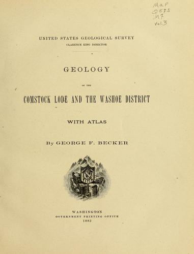 Download Geology of the Comstock lode and the Washoe district, with atlas.