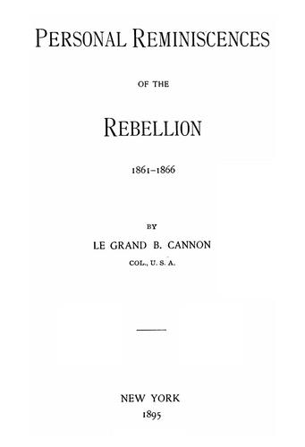 Download Personal reminiscences of the rebellion, 1861-1866