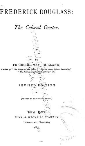 Download Frederick Douglass: the colored orator.