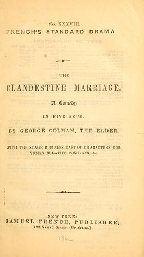 The clandestine marriage.