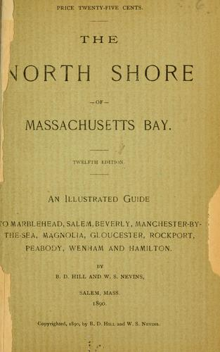 An illustrated guide to the north shore of Massachusetts Bay.
