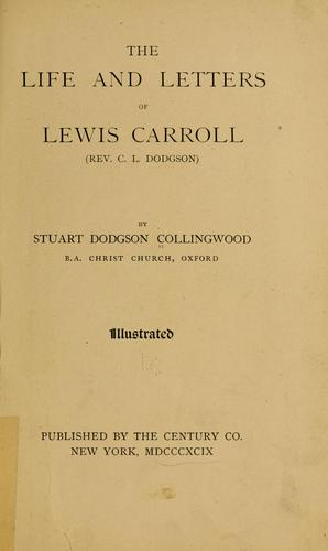 Download The life and letters of Lewis Carroll (Rev. C.L. Dodgson)