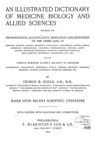 An illustrated dictionary of medicine, biology and allied sciences.