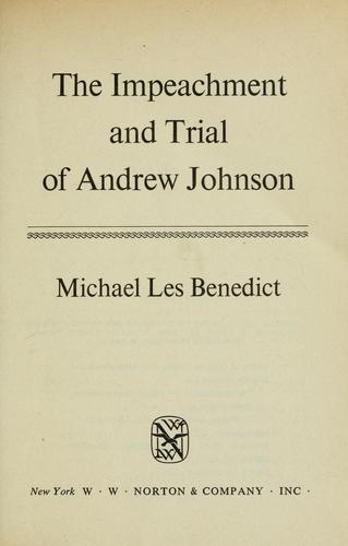 The impeachment and trial of Andrew Johnson.