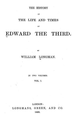 The history of the life and times of Edward the Third.