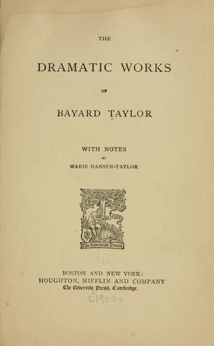 Download The  dramatic works of Bayard Taylor