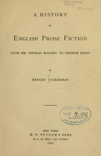 Download A history of English prose fiction from Sir Thomas Malory to George Eliot