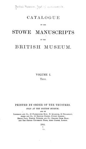 Catalogue ofthe Stowe manuscripts in the British museum.