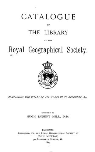 Download Catalogue of the library of the Royal Geographical Society