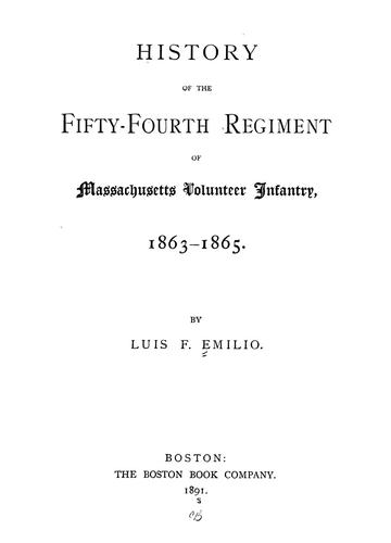 Download History of the Fifty-fourth regiment of Massachusetts volunteer infantry, 1863-1865.