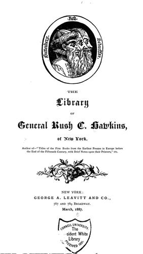 Download The library of General Rush C. Hawkins, of New York.