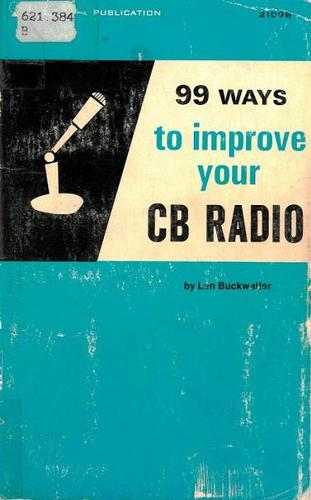 Download 99 Ways to Improve Your CB Radio
