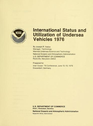 Download International status and utilization of undersea vehicles, 1976