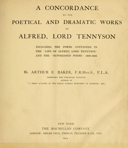 A concordance to the poetical and dramatic works of Alfred, Lord Tennyson