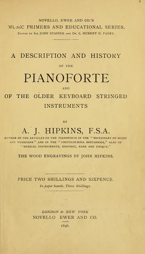 Download A description and history of the pianoforte and of the older keyboard stringed instruments