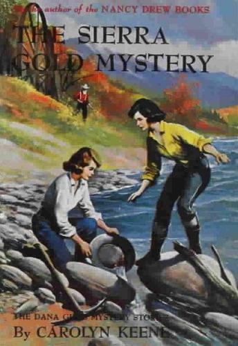 The Sierra Gold Mystery