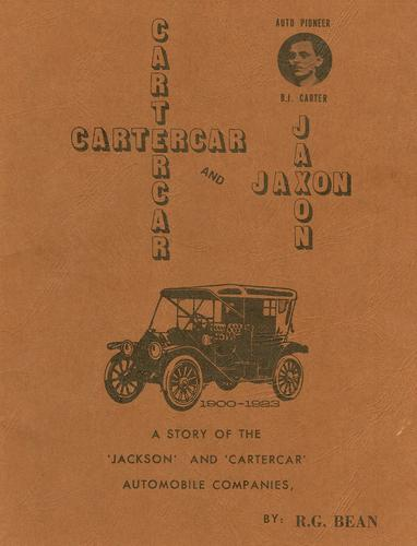 Cartercar and Jaxon, 1900-1923 by Ronald G. Bean