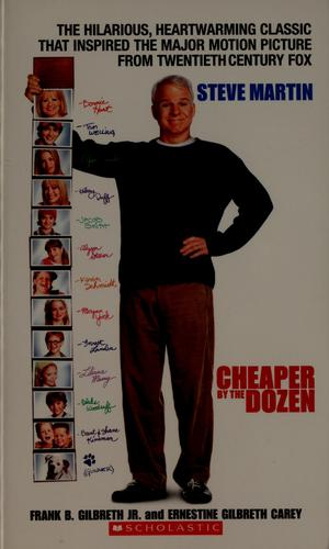 Cheaper by the dozen by Frank, and Carey, Ernestine Gilbreth