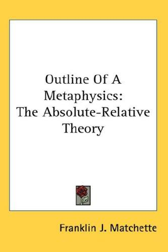 Outline Of A Metaphysics