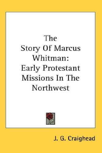Download The Story Of Marcus Whitman