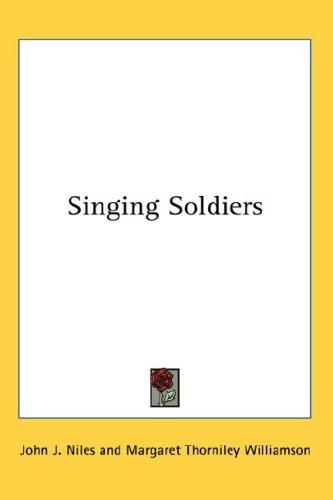 Download Singing Soldiers
