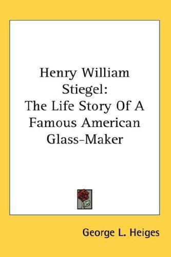 Henry William Stiegel
