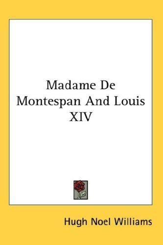 Madame De Montespan And Louis XIV
