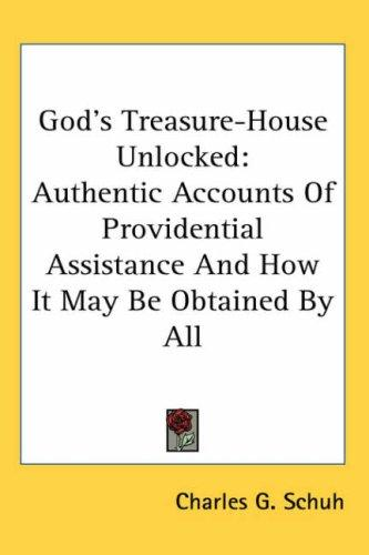 God's Treasure-House Unlocked
