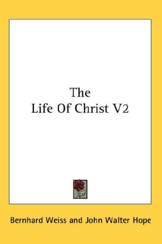 Download The Life Of Christ V2