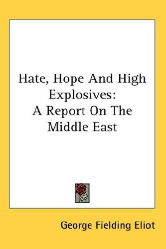 Hate, Hope And High Explosives