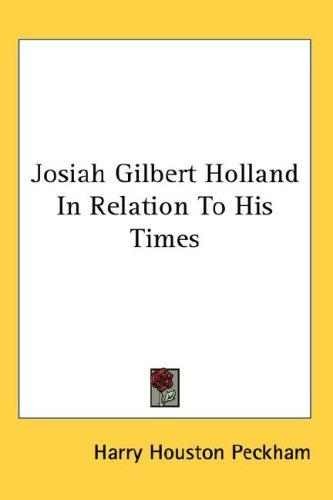 Josiah Gilbert Holland In Relation To His Times