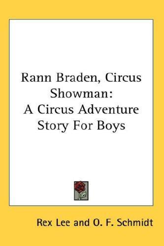 Rann Braden, Circus Showman
