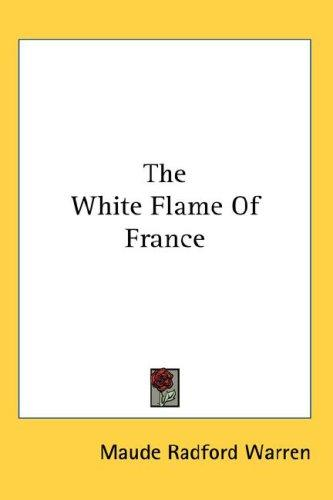 The White Flame Of France