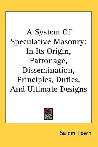 A System Of Speculative Masonry