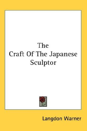 Download The Craft Of The Japanese Sculptor