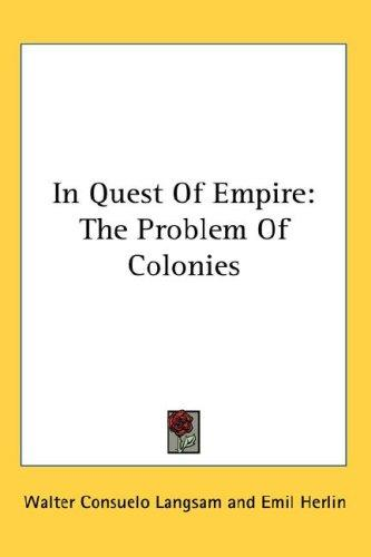 In Quest Of Empire