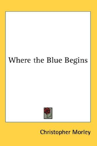 Where the Blue Begins