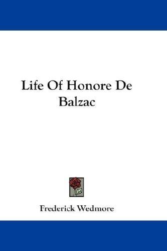 Life Of Honore De Balzac