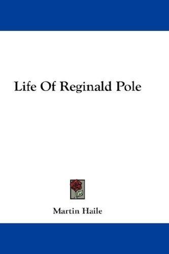 Download Life Of Reginald Pole