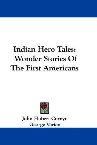Indian Hero Tales