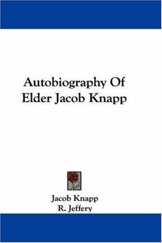 Autobiography Of Elder Jacob Knapp